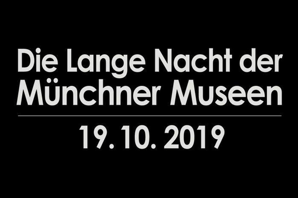 Lange Nacht der Münchner Museen 2019